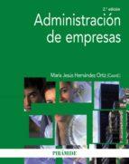 ADMINISTRACION DE EMPRESAS (2ª ED.)
