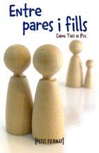 Entre Pares I Fills (Edicions Generals - Petit Format)