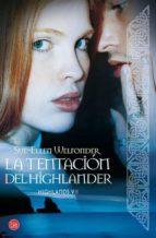 La Tentación De Highlander. Highlands - Volumen 7 (FORMATO GRANDE)