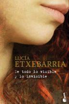 De todo lo visible y lo invisible (Biblioteca Lucía Etxebarria)