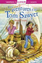 Les aventures de Tom Sawyer (Llegir amb Susaeta - nivel 3)