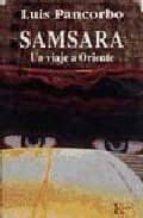 SAMSARA: UN VIAJE A ORIENTE
