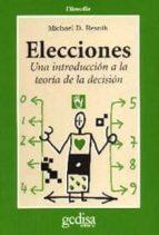 ELECCIONES: UNA INTRODUCCION A LA TEORIA DE LA DECISION