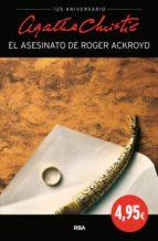 El Asesinato De Roger Ackroyd (AGATHA CHRISTIE 125A)