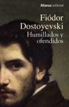 Humillados y ofendidos (13/20)