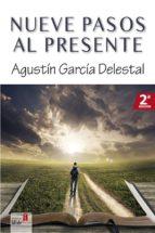 Nueve pasos al presente