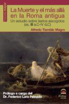 LA MUERTE Y EL MÁS ALLÁ EN LA ROMA ANTIGUA (EBOOK)