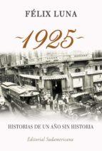 1925. HISTORIAS DE UN AÑO SIN HISTORIA (EBOOK)