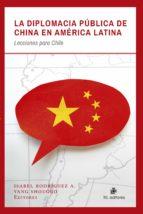 LA DIPLOMACIA PÚBLICA DE CHINA EN AMÉRICA LATINA (EBOOK)