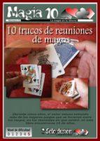 10 TRUCOS DE REUNIONES DE MAGOS (EBOOK)