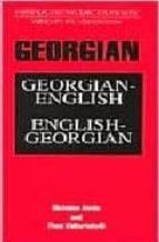 Georgian-English English-Georgian Dictionary and Phrasebook