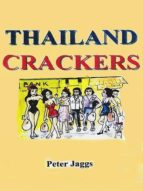 Thailand Crackers (English Edition)