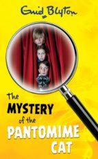 The Mystery of the Pantomime Cat (The Five Find-Outers series)