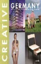 Creative Germany. Ediz. italiana, inglese, tedesca, francese e spagnola (Creative books)