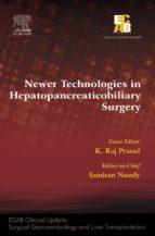 Newer Technologies In Hepatopancreatobiliary Surgery - ECAB