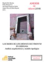 LAS SEDES DE LOS ORDINES DECVRIONVM EN HISPANIA (EBOOK)
