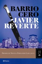 BARRIO CERO (PREMIO DE NOVELA FERNANDO LARA 2010)