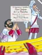 El ingenioso caballaro don Quijote de la Mancha: 2 (Literatura Reino de Cordelia)