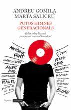 Putos himnes generacionals: Relat sobre l