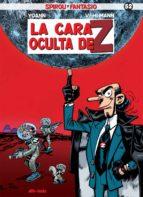 Spirou Y Fantasía 52 La Cara Oculta De Z
