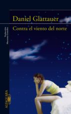 CONTRA EL VIENTO DEL NORTE (EBOOK)