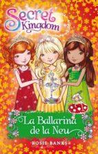 La Ballarina De La Neu (Secret Kingdom)