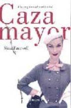 CAZA MAYOR: A LA CONQUISTA DEL MARIDO IDEAL