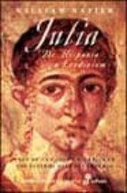 Julia, de Hispania a Londinium (Narrativas Históricas)