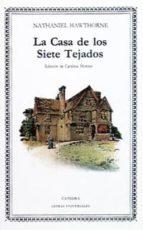 La Casa de los Siete Tejados (Letras Universales)