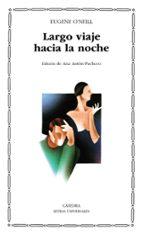 LARGO VIAJE HACIA LA NOCHE (2ª ED.)