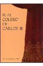 EL REAL COLISEO DE CARLOS III