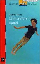 El increíble Kam (eBook ePub) (Barco de Vapor Roja)