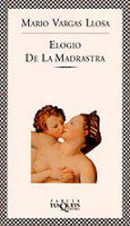 ELOGIO DE LA MADRASTRA