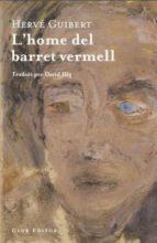 L HOME DEL BARRET VERMELL