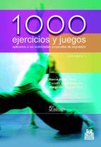 1000 EJERCICIOS Y JUEGOS APLICADOS A ACTIVIDADES CORPORALES DE EX PRESION; T.1 (3ª ED.) (2 VOLS.)