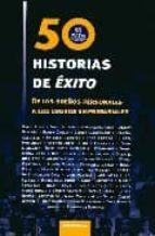 50 HISTORIAS DE EXITO