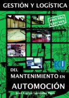 GESTIÓN Y LOGÍSTICA DEL MANTENIMIENTO EN AUTOMOCIÓN (EBOOK)