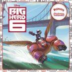 Big Hero 6. Primers Lectors (DISNEY)
