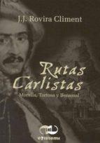 RUTAS CARLISTAS
