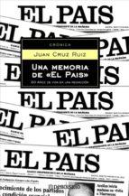 Una memoria de «El País»: 20 años de vida en una redacción (ENSAYO-CRÓNICA)
