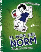 El Món Del Norm, 4. Atenció: és Flipant! (Catalá - A Partir De 12 Anys - Narrativa - El Món Del Norm)