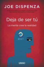DEJA DE SER TÚ (EBOOK)