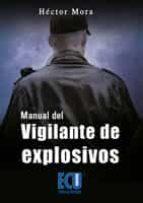 MANUAL DEL VIGILANTE DE EXPLOSIVOS (EBOOK)