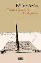 Contra Jeremías: Artículos políticos