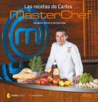 Las Recetas De Carlos. MasterChef: Ganador Tercera Temporada