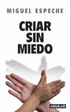 CRIAR SIN MIEDO (EBOOK)
