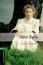 Jane Eyre: 2500 Headwords (Oxford Bookworms Library)