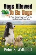 DOGS ALLOWED TO BE DOGS (EBOOK)