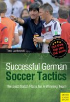 Successful German Soccer Tactics: The Best Match Plans for a Winning Team (English Edition)
