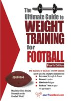 The Ultimate Guide to Weight Training for Football (English Edition)